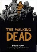 The Walking Dead: Book Four
