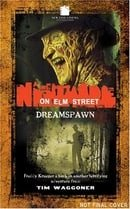 A Nightmare On Elm Street #2: Dreamspawn