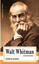 Walt Whitman: Selected Poems (American Poets Project)