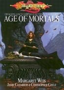 Age of Mortals (Dungeons & Dragons d20 3.? Fantasy Roleplaying, Dragonlance Setting)