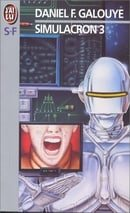 Simulacron 3 (French Edition)
