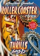 America's Greatest Roller Coaster Thrills in 3-D