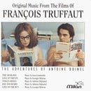 The Adventures Of Antoine Doinel: Original Music From The Films Of Francois Truffaut (Film Score Ant