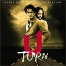 U Turn: Music From The Motion Picture