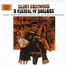 A Fistful Of Dollars: An Original Soundtrack Recording
