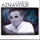 She: The Best of Charles Aznavour (20 Great Songs in English)