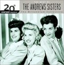 The Best of the Andrews Sisters: 20th Century Masters (Millennium Collection)