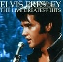 Elvis Presley - Greatest Hits: Live