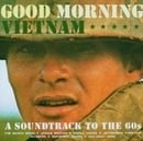 Good Morning Vietnam: A Soundtrack to the '60s