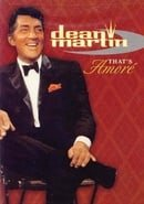Dean Martin: That's Amore                                  (2001)