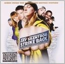 Jay & Silent Bob Strike Back: Music From The Motion Picture