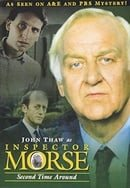 Inspector Morse - Second Time Around