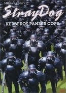 Stray Dog: Kerberos Panzer Cops