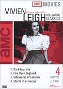 Vivien Leigh Classics (Dark Journey / Fire Over England / Sidewalks of London / Storm in a Teacup)