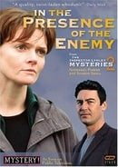 """""""The Inspector Lynley Mysteries"""" In the Presence of the Enemy"""
