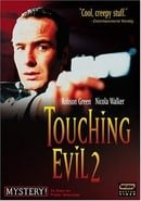 Touching Evil                                  (1997- )