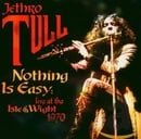 Nothing Is Easy-Live at the Isle of Wight 1970