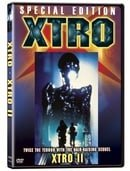 Xtro/Xtro II- The Second Encounter