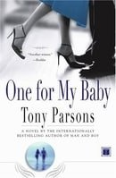 One for My Baby : A Novel