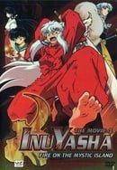 Inuyasha, The Movie 4 - Fire on the Mystic Island