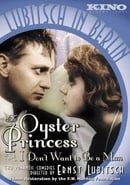 Lubitsch in Berlin: The Oyster Princess/I Don't Want to Be a Man