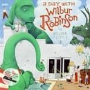 A Day with Wilbur Robinson (Unabridged)