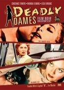 Deadly Dames Film Noir Collector's Set (The Naked Kiss / Slightly Scarlet / Blonde Ice)