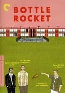 Bottle Rocket (The Criterion Collection)