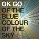 Of the Blue Colour of the Sky [Vinyl]