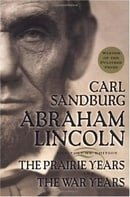 Abraham Lincoln: The Prairie Years and The War Years