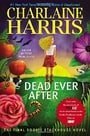 Dead Ever After (Sookie Stackhouse, Book 13)